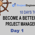 10 Days to Become a Better Project Manager - Day 1