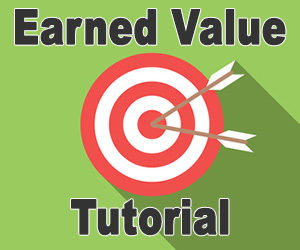 Earned Value Tutorial